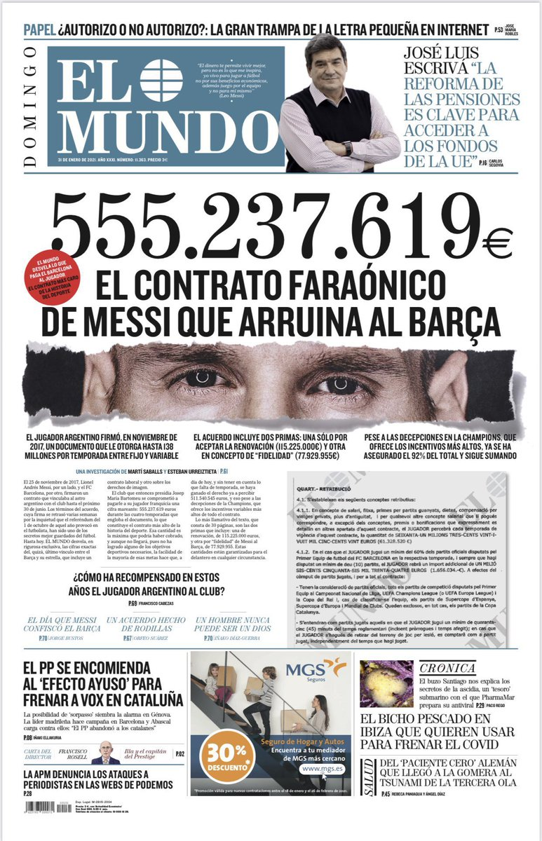 Leo Messi's Barcelona contract has been revealed on the front page of Spanish newspaper El Mundo: - €555,237,619 contract over 4 yrs - €138m p/season fixed + bonuses - €115,225,000 signing / renewal fee - €77,929,955 loyalty bonus